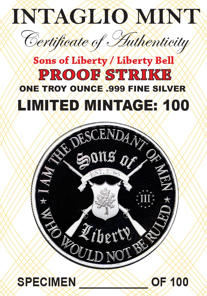 Sons of Liberty Type II with Liberty Bell Reverse - 1 ozt. 39mm .999 Fine Silver Art Medal PROOF (Limited Mintage of 100)